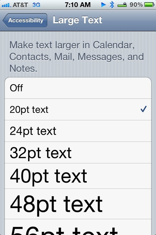 I finally caved and had to make the font larger on my  iPhone
