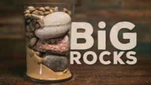 the-big-rocks-of-life-300x169